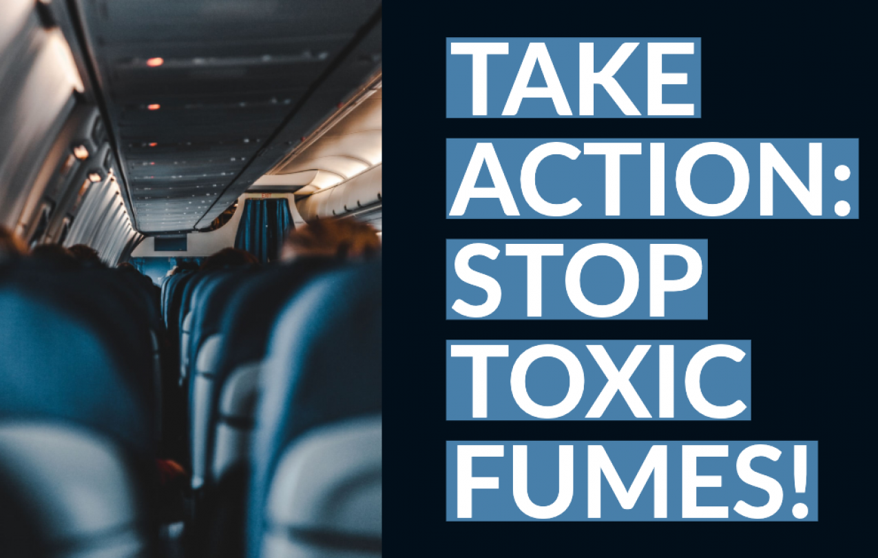 Take Action: Stop Toxic Fumes